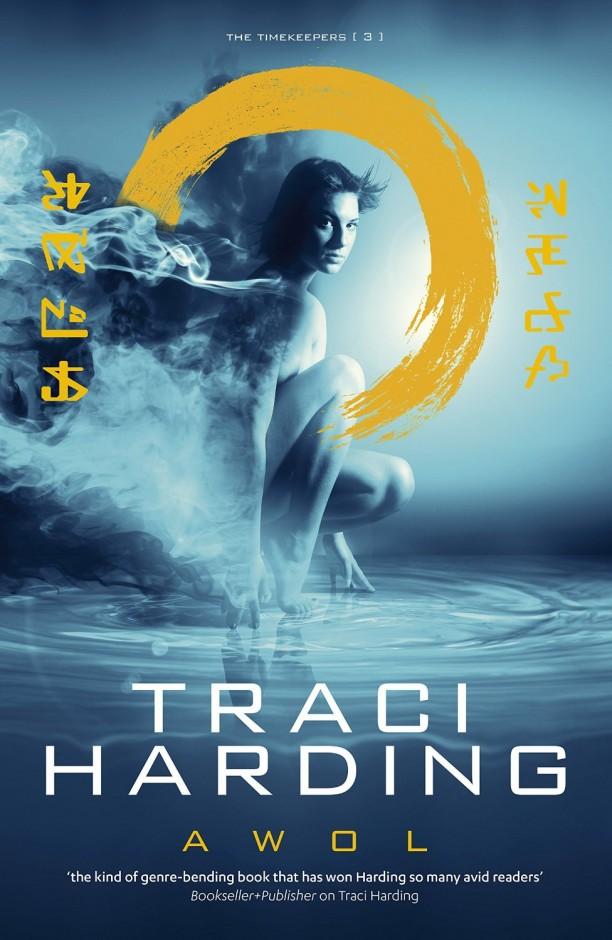 AWOL- Timekeeper Trilogy Book 3 - Traci Harding