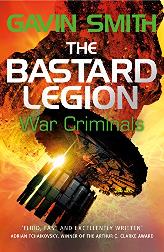 The Bastard Legion: War Criminals - Gavin Smith
