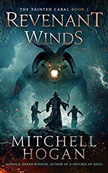 The Tainted Cabal Book 1: Revenant Winds - Mitchell Hogan
