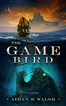 The Game Bird - Aidan R. Walsh