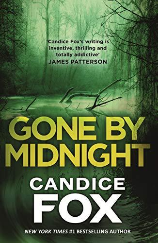 Gone By Midnight - Candice Fox
