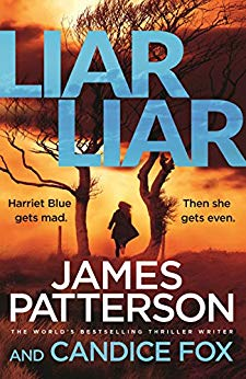 Liar Liar - James Patterson and Candice Fox