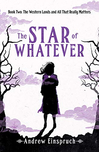 The Star of Whatever - Andrew Einspruch