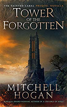 Tower of the Forgotten - Mitchell Hogan