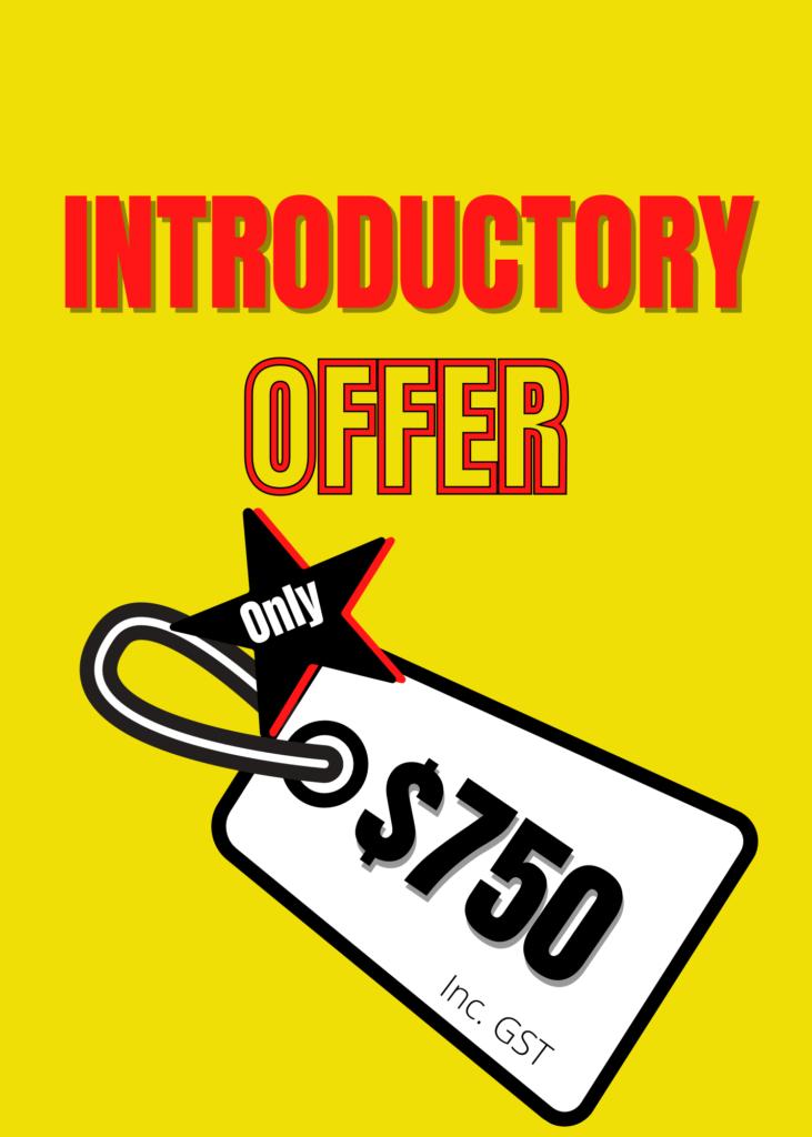 Intro offer: $750